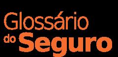 Glossário do Seguro CNSeg